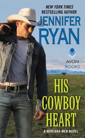 His Cowboy Heart Paperback  by Jennifer Ryan