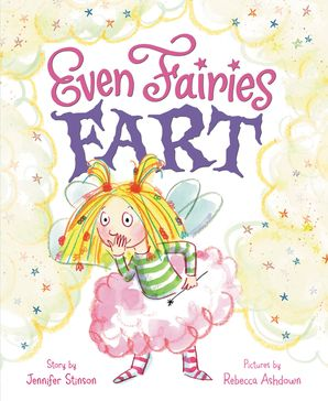 Even Fairies Fart Hardcover  by