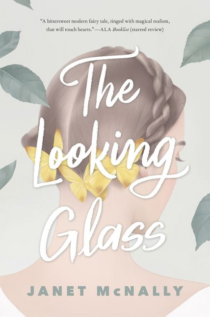 The Looking Glass - Janet McNally - Hardcover