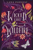 wicked-like-a-wildfire