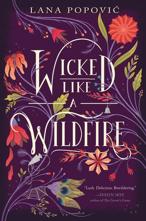 Wicked Like a Wildfire Paperback  by Lana Popovic