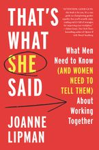 That's What She Said Hardcover  by Joanne Lipman