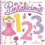 Pinkalicious 123 Board book  by Victoria Kann