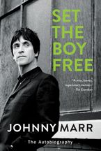 Set the Boy Free Paperback  by Johnny Marr