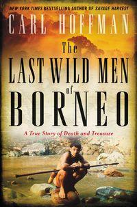 the-last-wild-men-of-borneo