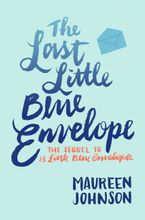 The Last Little Blue Envelope Paperback  by Maureen Johnson