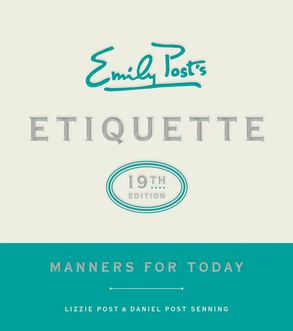 Emily posts etiquette 19th edition lizzie post daniel post cover image emily posts etiquette 19th edition fandeluxe Gallery