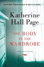 The Body in the Wardrobe Hardcover  by Katherine Hall Page