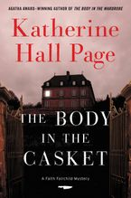 The Body in the Casket Hardcover  by Katherine Hall Page