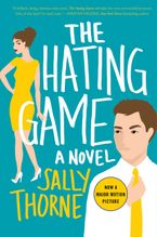The Hating Game Paperback  by Sally Thorne