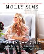Everyday Chic Paperback  by Molly Sims