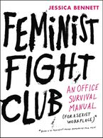 Feminist Fight Club Hardcover  by Jessica Bennett