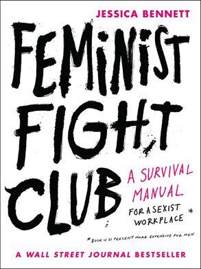 Feminist fight club jessica bennett e book cover image feminist fight club fandeluxe Image collections