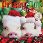 Prissy & Pop Deck the Halls Hardcover  by Melissa Nicholson