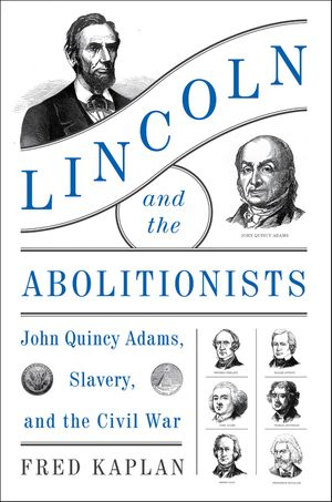 Lincoln and the Abolitionists book image