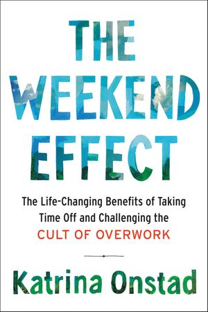 The Weekend Effect book image