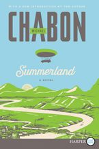 Summerland Paperback LTE by Michael Chabon