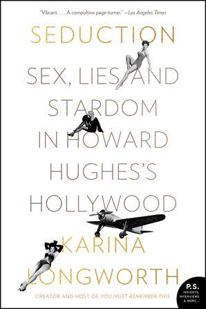seduction-sex-lies-and-stardom-in-howard-hughess-hollywood