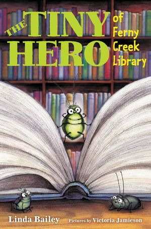 The Tiny Hero of Ferny Creek Library book image