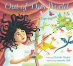 Out of This World Hardcover  by Michelle Markel