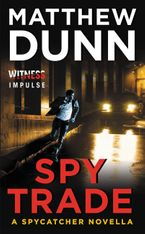 Spy Trade Paperback  by Matthew Dunn