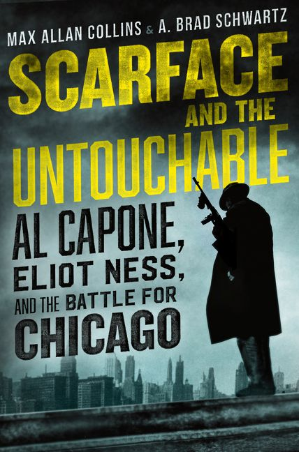 Scarface and the Untouchable - Max Allan Collins - Hardcover