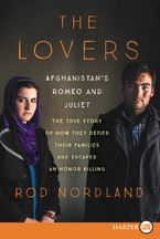 The Lovers Paperback LTE by Rod Nordland