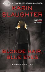 Blonde Hair, Blue Eyes Paperback  by Karin Slaughter
