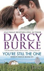 You're Still the One Paperback  by Darcy Burke