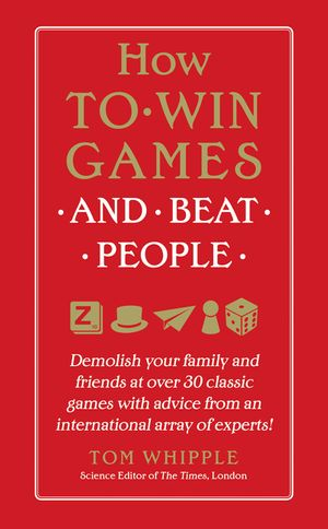 How to Win Games and Beat People book image