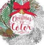 Christmas to Color Paperback  by Mary Tanana