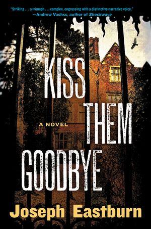 Kiss Them Goodbye book image