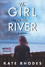 The Girl in the River Paperback  by Kate Rhodes