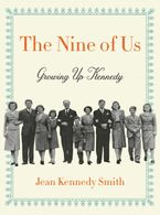 The Nine of Us Hardcover  by Jean Kennedy Smith