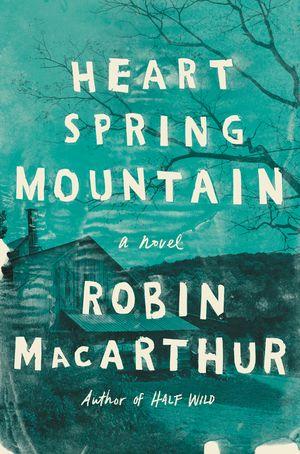 Heart Spring Mountain book image