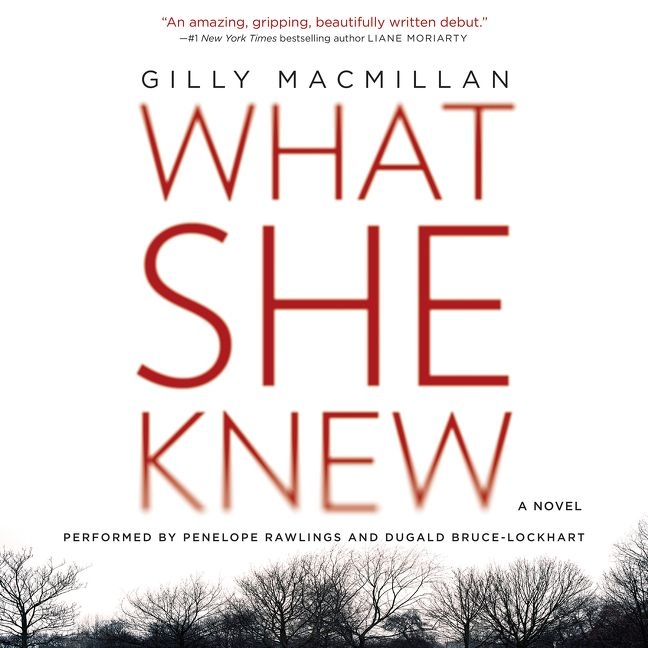 What she knew gilly macmillan digital audiobook read a sample enlarge book cover audio excerpt fandeluxe Choice Image