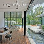 150 Best of the Best House Ideas Hardcover  by Francesc Zamora