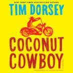 Coconut Cowboy Downloadable audio file UBR by Tim Dorsey