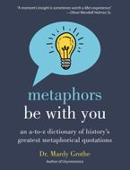 Metaphors Be With You Hardcover  by Mardy Grothe