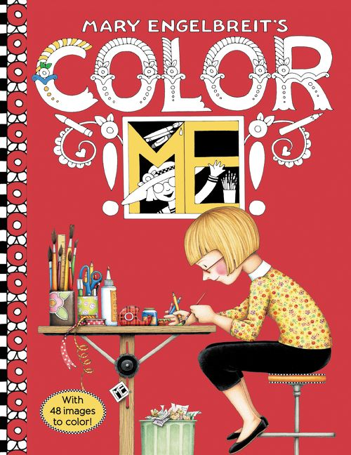 Mary Engelbreit\'s Color ME Coloring Book - Mary Engelbreit - Paperback