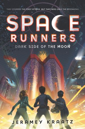 Space Runners #2: Dark Side of the Moon book image