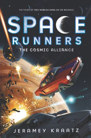 Space Runners #3: The Cosmic Alliance book image