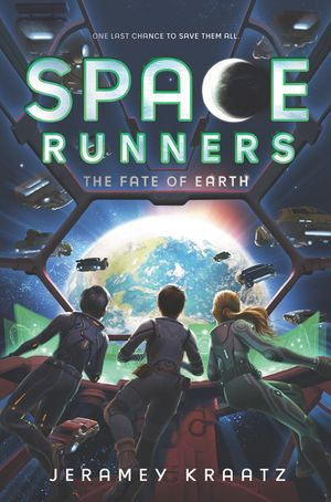 Space Runners #4: The Fate of Earth book image
