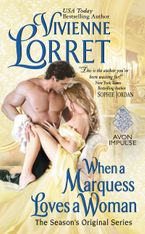 When a Marquess Loves a Woman Paperback  by Vivienne Lorret