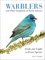 Warblers and Other Songbirds of North America