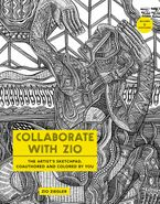 Collaborate with Zio Paperback  by Zio Ziegler