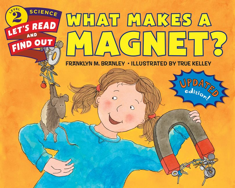 What makes a magnet franklyn m branley e book read a sample enlarge book cover fandeluxe Images
