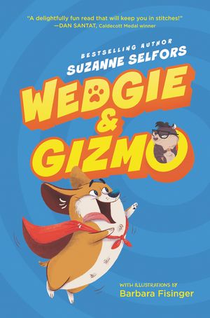 Wedgie & Gizmo book image