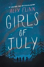 Girls of July Hardcover  by Alex Flinn