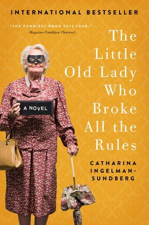 The Little Old Lady Who Broke All the Rules book image